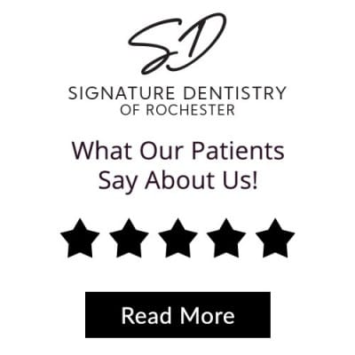 Signature Dentistry of Rochester - Five Star Dentistry